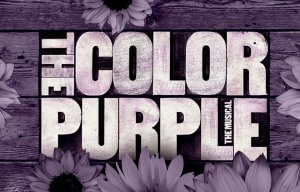THE COLOR PURPLE - Drury Lane Theatre